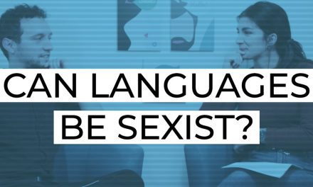 Sexism in Languages: The Debate