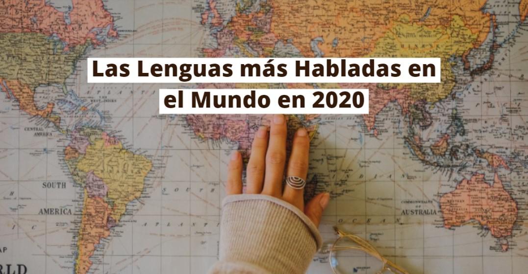 Las Lenguas más Habladas en el Mundo en 2020 | Lingoda