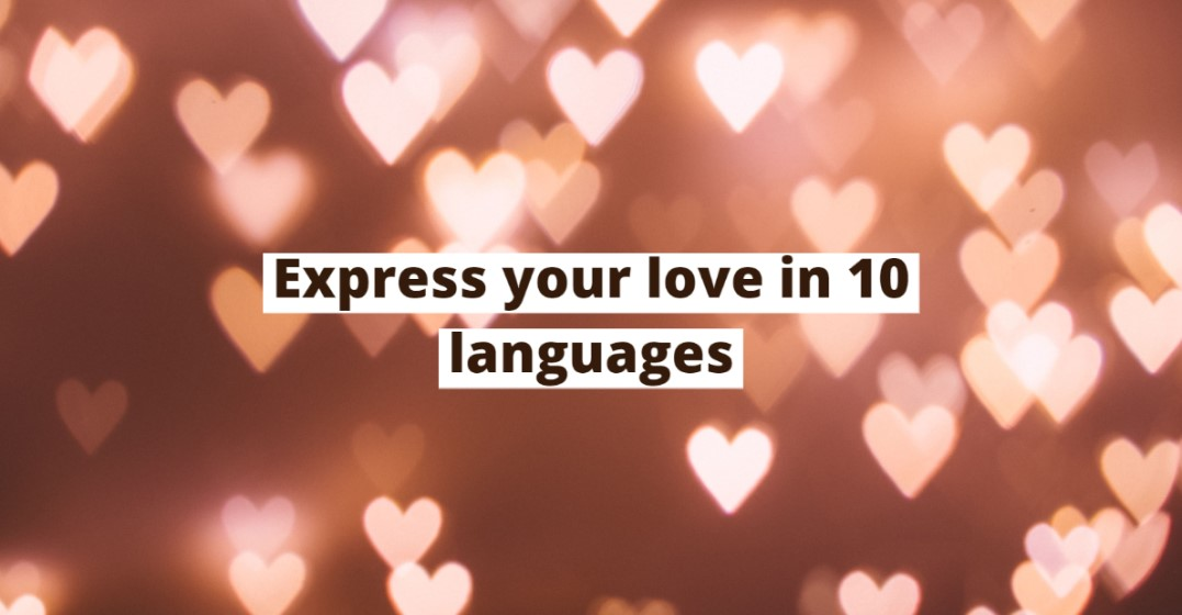 How To Say I Love You In 10 Different Languages  Lingoda-2415