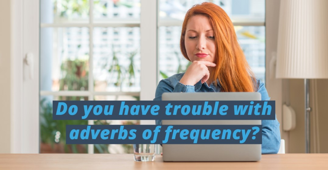 Adverbs of Frequency: Explained