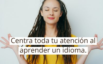 ¿Aprender Idiomas Puede Ser Mindfulness?