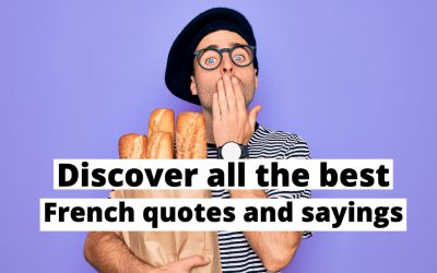 The best French quotes and sayings