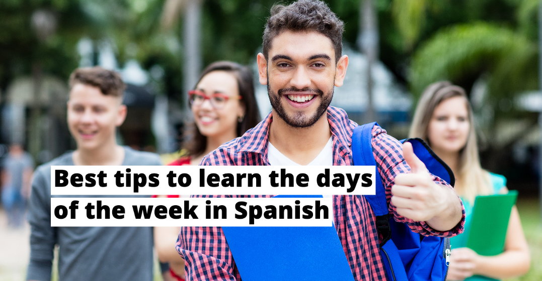 Days of the week in Spanish (and our best tips to learn them)