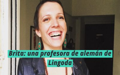 Conoce a la maravillosa Brita: una extraordinaria profesora de Lingoda