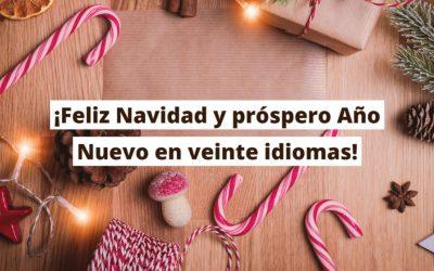 ¡Feliz Navidad y próspero Año Nuevo en veinte idiomas!