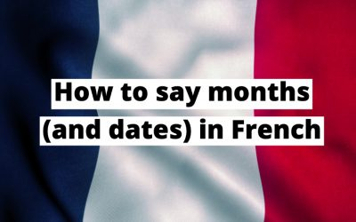 How to say and write the date in French