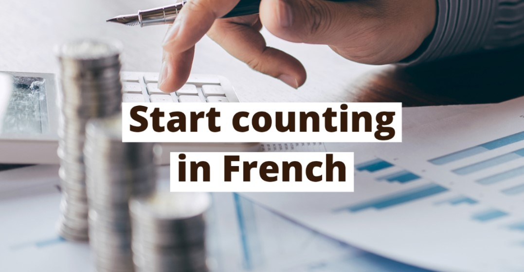How to count in French.