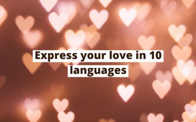 How to Say I Love You in 10 Different Languages