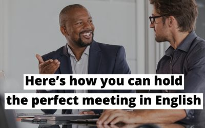 How to hold the perfect meeting in English