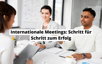 Internationale Business Meetings erfolgreich auf Englisch abhalten