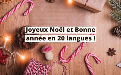 Comment dire Joyeux Noël et Bonne année en 20 langues !