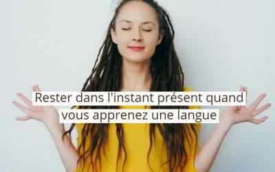 La pleine conscience peut-elle nous aider à apprendre une langue ?