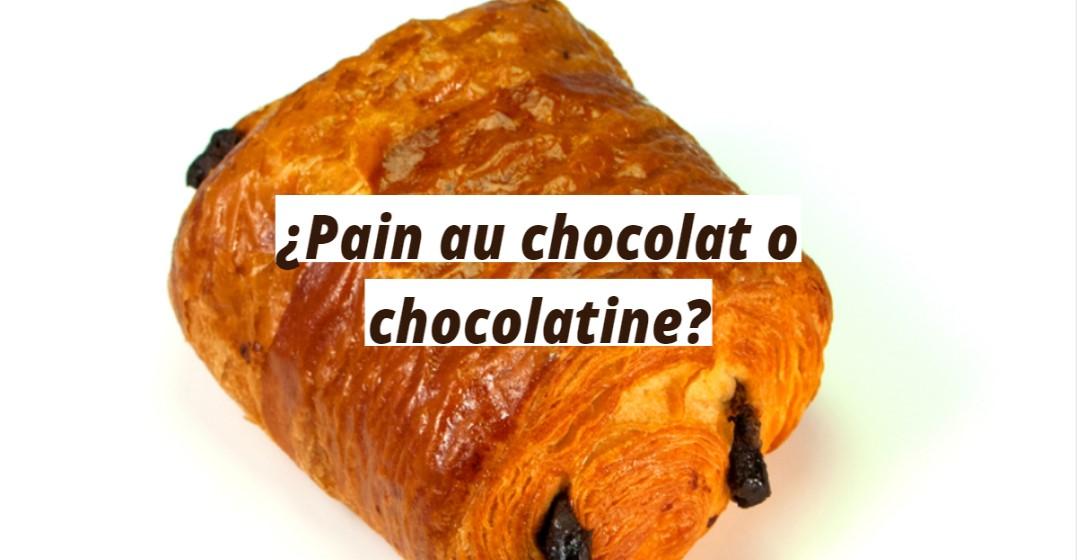 ¿Pain au chocolat o chocolatine?
