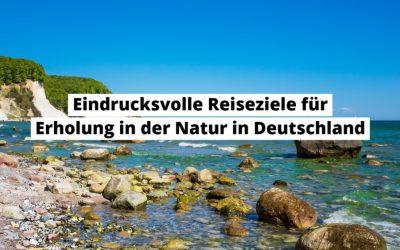 Reisetipps für den Sommerurlaub in Deutschland 2020