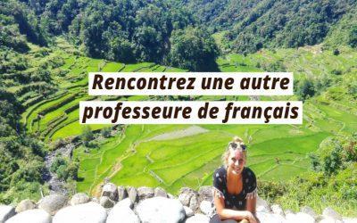 Rencontrez Alizée, exploratrice et professeure de français