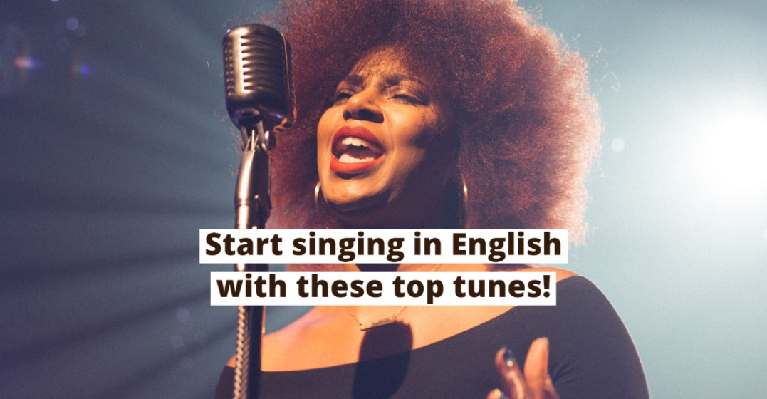 The Best English Songs (That You Won't Stop Singing)