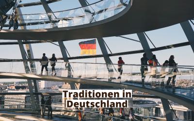Von diesen 8 Deutsche Traditionen wussten Sie vielleicht noch nicht
